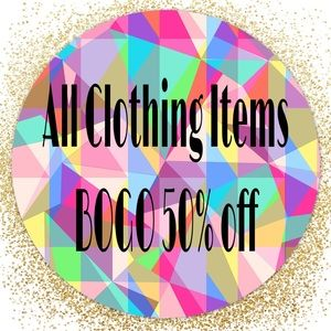 💕ALL CLOTHING IS BOGO 50% OFF💕